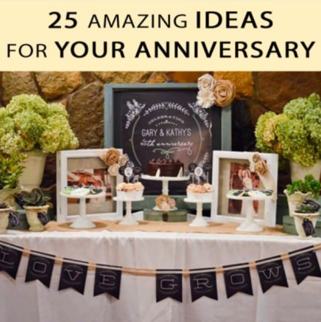 25 amazing ideas for your anniversary.